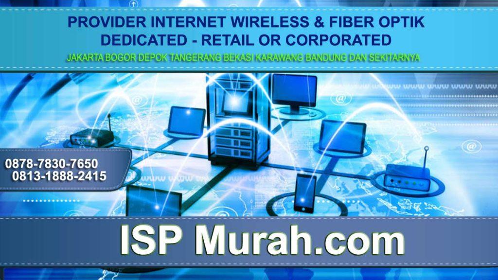 Ciri-ciri dan cara-cara Memilih ISP di Jakarta Pusat yang murah cepat dan stabil