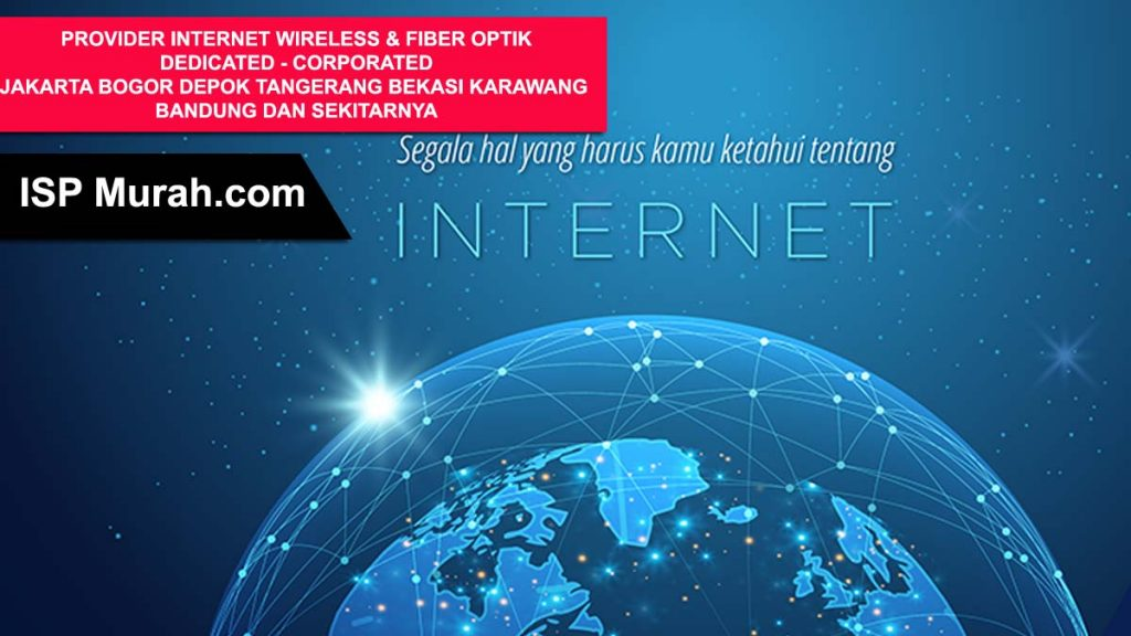 Layanan Internet Provider Jakarta Fiber Optik dan Wireless Dedicated