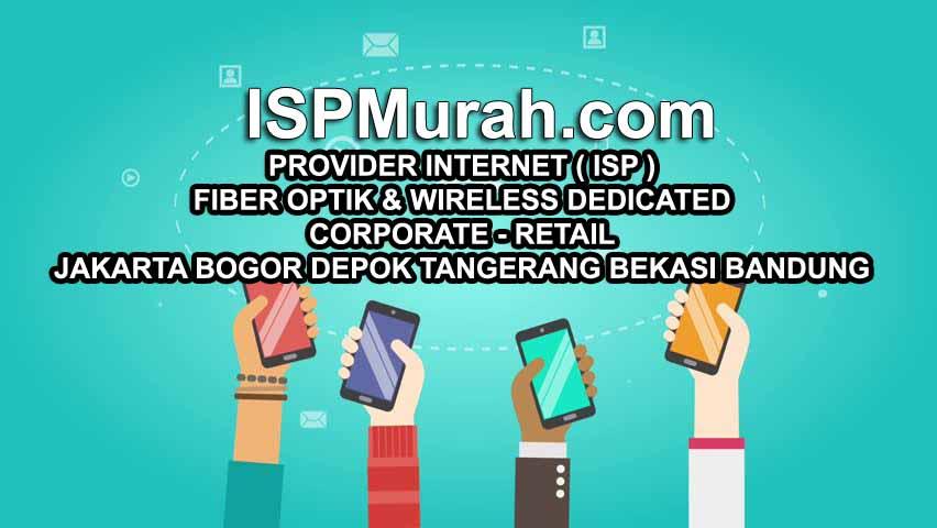 Persaingan Isp di jabodetabek menjadi persaingan provider internet di Jakarta yang sesungguhnya