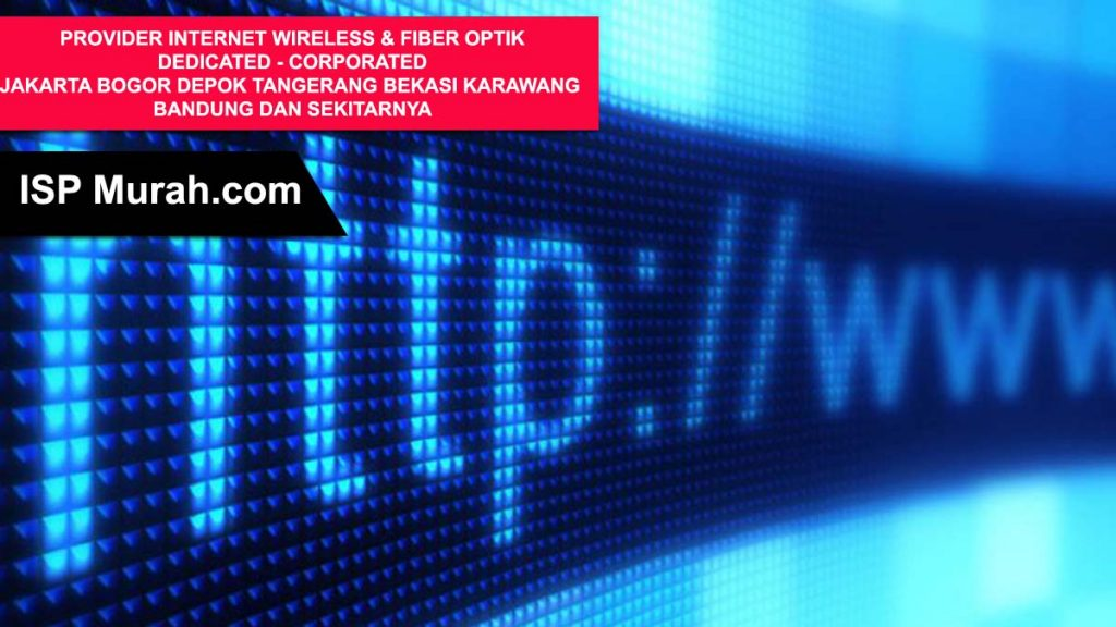 Provider Internet Fiber Optik dan Wireless