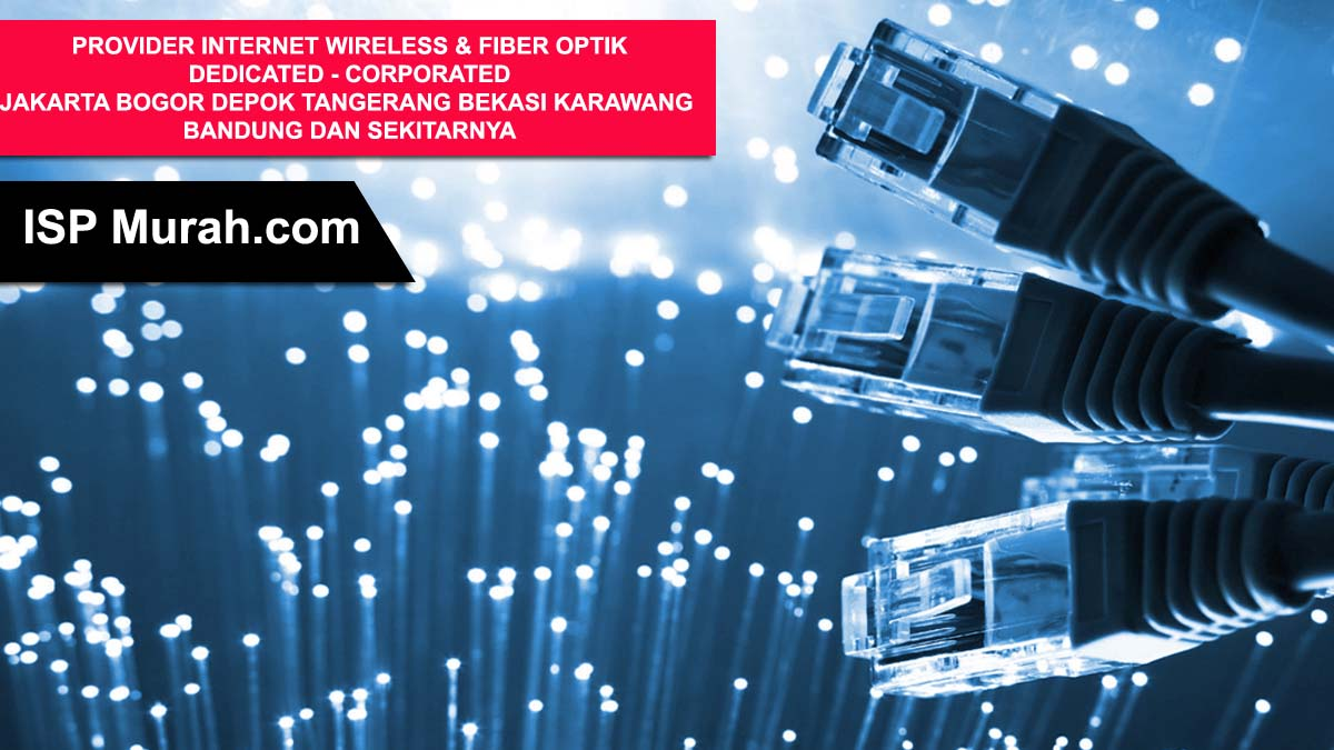 Provider Internet Fiber Optik dan Wireless 2